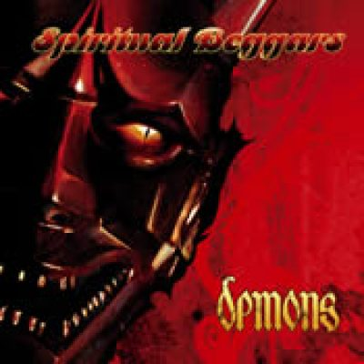 SPIRITUAL BEGGARS: Demons