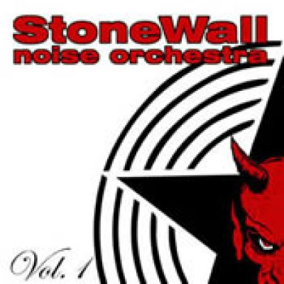 STONEWALL NOISE ORCHESTRA: Vol. 1