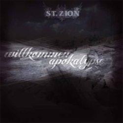 ST. ZION: Willkommen Apokalypse [EP] [Eigenproduktion]