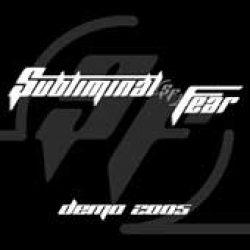 SUBLIMINAL FEAR: Demo 2005 [Eigenproduktion]