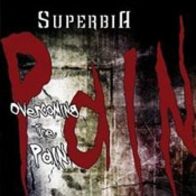 SUPERBIA: Overcoming The Pain