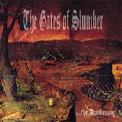 THE GATES OF SLUMBER: …The Awakening