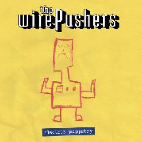 THE WIREPUSHERS: Electric Puppetry