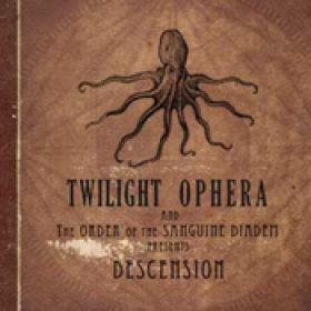 TWILIGHT OPHERA: Descension