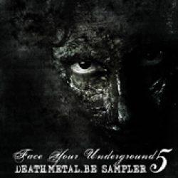 V.A.: Face Your Underground 5 – Deathmetal.be Sampler