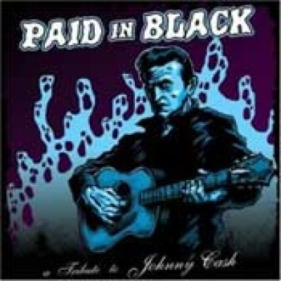 V.A.: Paid in Black – A Tribute to Johnny Cash