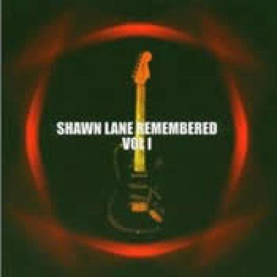 V.A.: Shawn Lane Remembered Vol. 1
