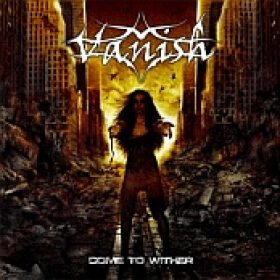 VANISH: Come To Wither [EP] [Eigenproduktion]