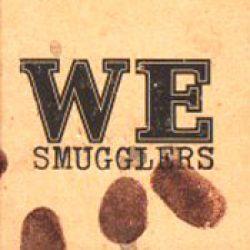 WE: Smugglers