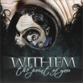 WITHEM: The Point Of You