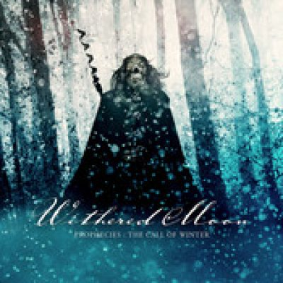 WITHERED MOON: Prophecies: The Call Of Winter [EP] [Eigenproduktion]