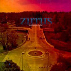 ZIRRUS: Garden City [EP] [Eigenproduktion]