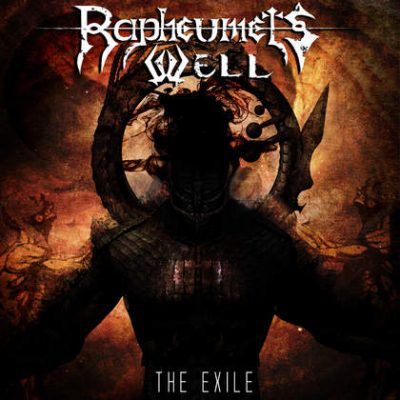 RAPHEUMETS WELL: The Exile