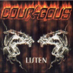 COURAGOUS: Listen (Eigenproduktion)