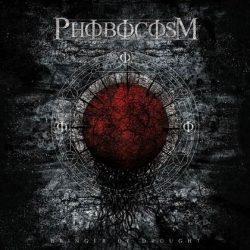 PHOBOCOSM: Bringer Of Drought
