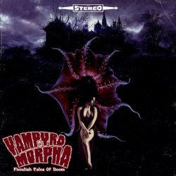 VAMPYROMORPHA: Fiendish Tales Of Doom