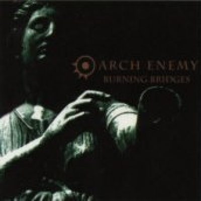 ARCH ENEMY: Burning Bridges