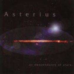 ASTERIUS: As Descendants Of Stars… (Eigenproduktion)