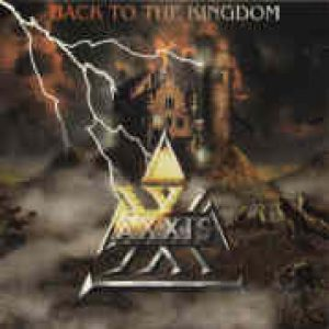 AXXIS: Back To The Kingdom