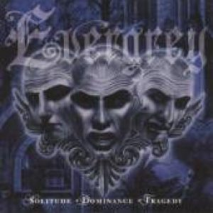 EVERGREY: Solitude Dominance Tragedy