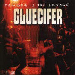 GLUECIFER: Tender Is The Savage
