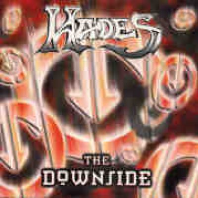 HADES: The Downside