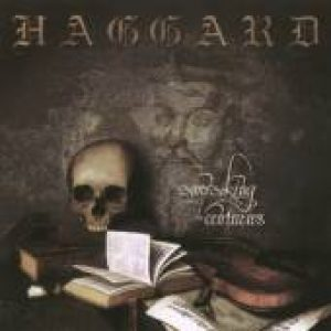 HAGGARD: Awaking the Centuries