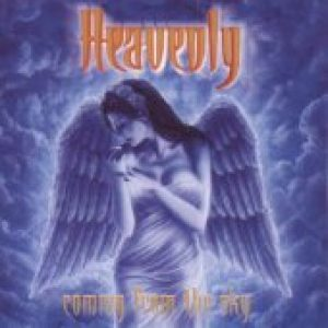 HEAVENLY: Coming from the Sky