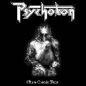 PSYCHOTRON: Chaos Cosmic Time