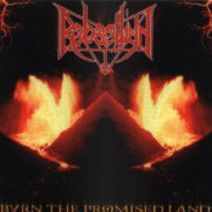 REBAELLIUN: Burn The Promised Land