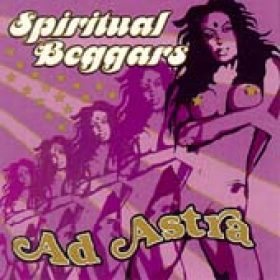 SPIRITUAL BEGGARS: Ad Astra