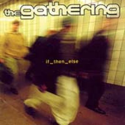 THE GATHERING: if_then_else