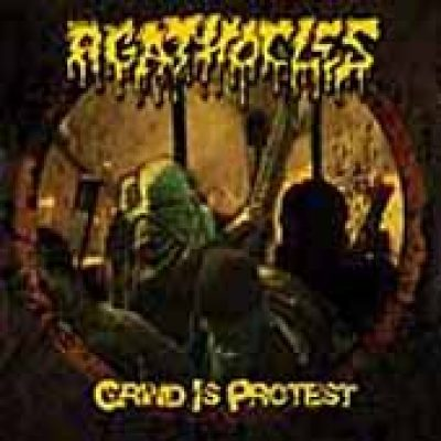 AGATHOCLES: die Trackliste zu `Grind is Protest`