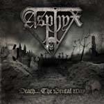 ASPHYX: ´Death…The Brutal Way´ – limitierte Version mit DVD