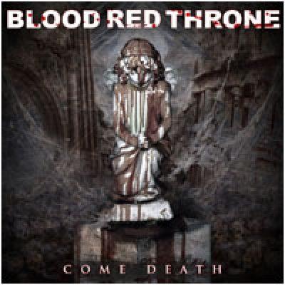 BLOOD RED THRONE: enthüllen Trackliste zu `Come Death`