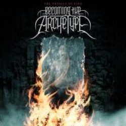 BECOMING THE ARCHETYPE: neues Album im Juni 2007