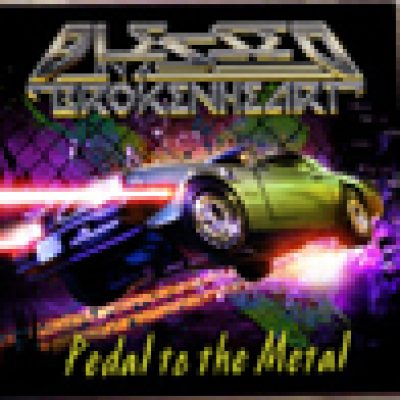 BLESSED BY A BROKEN HEART: neues Album ´Pedal To The Metal´