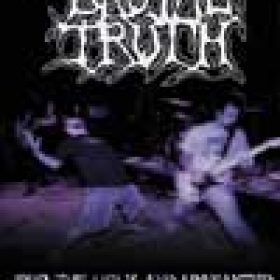 BRUTAL TRUTH: Live-DVD ´For the Ugly and Unwanted – This is Grindcore´