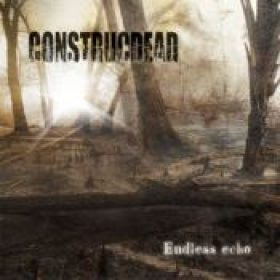 CONSTRUCDEAD: neues Album ´Endless Echo´ im August 2009