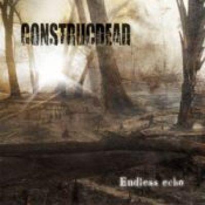 CONSTRUCDEAD: neues Album ´Endless Echo´ im August 2009