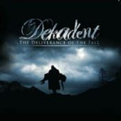 DEKADENT: The Deliverance Of The Fall [CD+DVD]