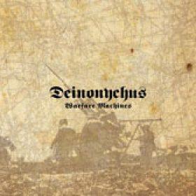 DEINONYCHUS: enthüllen die Trackliste zu `Warfare Machines`