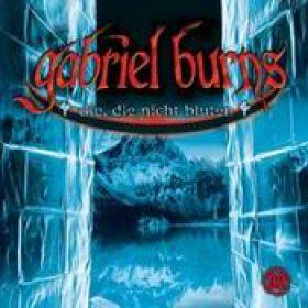 GABRIEL BURNS: Folge 32 – Die, die nicht bluten [Hörspiel]