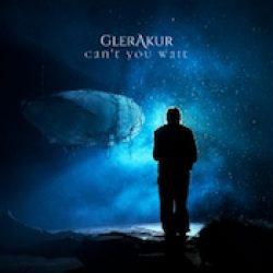 GLERAKUR: Can`t you wait