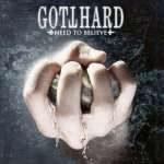 GOTTHARD: neues Album ´Need To Believe´ in den Charts