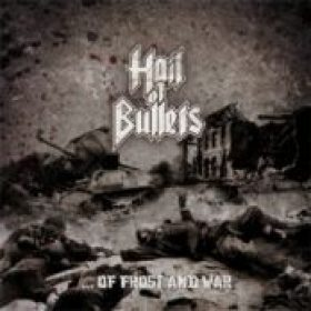 HAIL OF BULLETS: ´…Of Frost And War´ am 16. Mai 2008