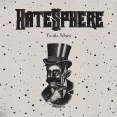 HATESPHERE: ´To The Nines´ im März 2009