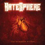 "HATESPHERE: ""The Sickness Within"" im September 2005"