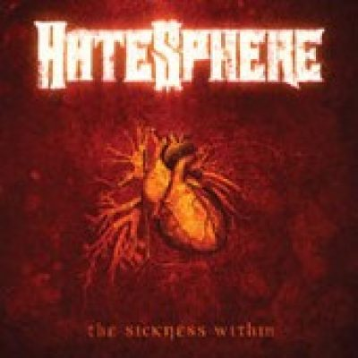"HATESPHERE: ""The Sickness Within"" im September 2005"