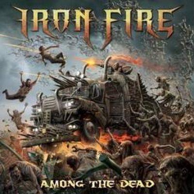 """IRON FIRE: Video-Clip zu """"Among The Dead"""""""